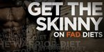 Get The Skinny On Fad Diets!
