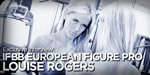 IFBB European Figure Pro Louise Rogers - Exclusive Interview!
