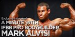 A Minute With IFBB Pro Bodybuilder Mark Alvisi - Exclusive Interview!