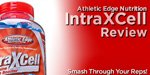 Athletic Edge Nutrition IntraXCell Review - Smash Through Your Reps!