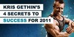 Kris Gethin's 4 Secrets To Success For 2011!