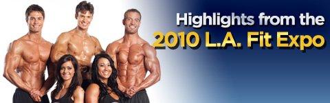 2010 LA Fitness Expo Highlights!
