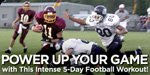 Power Up Your Game With This Intense 5-Day Football Workout!