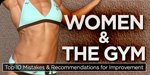Women & The Gym!