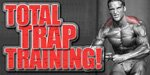 Total Trap Training!