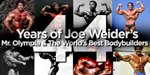 44 Years Of Joe Weider's Mr. Olympia & The World's Best Bodybuilders!
