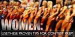 Women: Use These Proven Tips For Better Contest Prep!