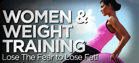 women  weight training lose the fear to lose the fat