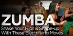 Zumba - Shake Your Hips And Shape-Up With These Electrifying Moves!