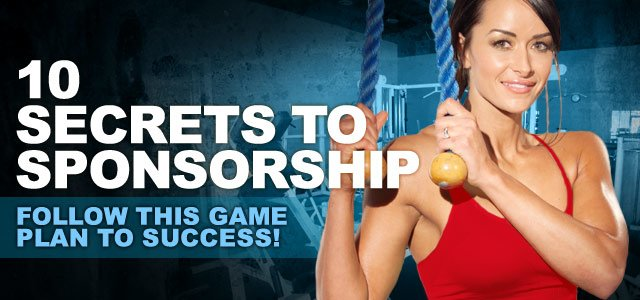10 Secrets To Scoring A Fitness-Industry Sponsorship