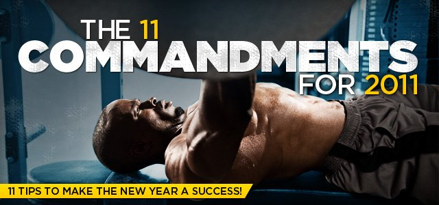 The 11 Commandments For 2011-11 Tips To Make The New Year A Success!