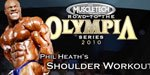 MuscleTech Road To The Olympia Series 2010: Phil Heath's Shoulder Workout.