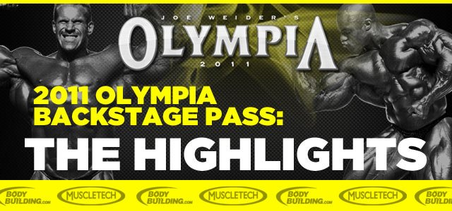 2011 Olympia Backstage Pass: The Olympia Highlight Slideshow!