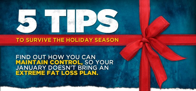 5 Tips To Survive The Holiday Season!