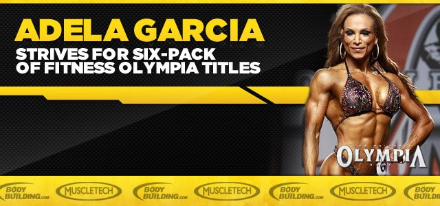 Adela Garcia Strives For Six-Pack Of Fitness Olympia Titles