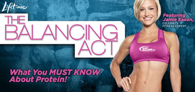 The Balancing Act Featuring Jamie Eason - What You MUST KNOW About Protein!