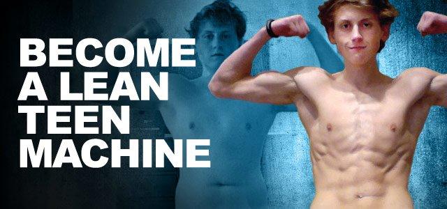 Become A Lean Teen Machine