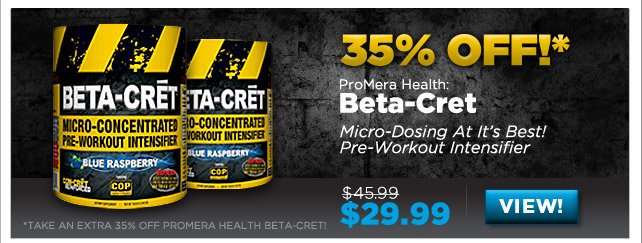 35% OFF ProMera Health Beta-Cret - View Product