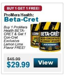 Buy 1 ProMera Health Beta-Cret & Get 1 Con-Cret Exclusive Lemon Lime Flavor FREE!