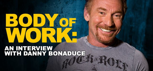 Body Of Work: An Interview With Danny Bonaduce.