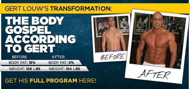 Body Transformation: The Body Gospel According To Gert