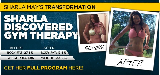 Body Transformation: Sharla Discovered Gym Therapy
