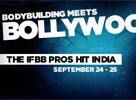 Bodybuilding Meets Bollywood - The IFBB Pros Hit India Sept. 24-25
