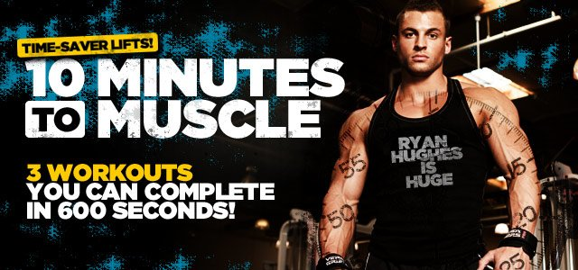 Got 600 Seconds? Build Size With These 3 10-Minute Workouts!