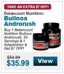 Buy 1 Betancourt  Nutrition Bullnox Androrush, 35 Servings & 1 Adaptodren & Get $7 OFF!