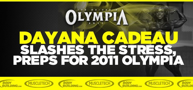 Cadeau Slashes The Stress, Preps For 2011 Olympia