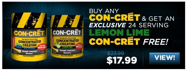Buy any Con-Cret & Get an exclusive 24 Serving LEMON LIME Con-Cret free!