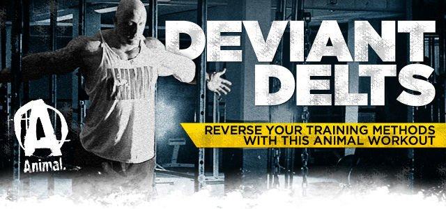 Deviant Delts