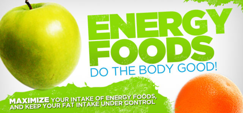 energy in food Recharge your body's batteries with these powerhouse foods for boosting your energy and getting your body into high gear.