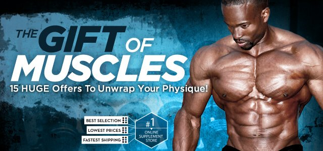 The Gift Of Muscles - Stock Up On These 15 HUGE Offers, To Unwrap Your Physique!