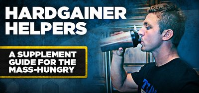 Hardgainer Helpers: A Supplement Guide For The Mass-Hungry banner