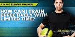 Ask The $250/Hour Trainer: How Can I Train Effectively With Limited Time?