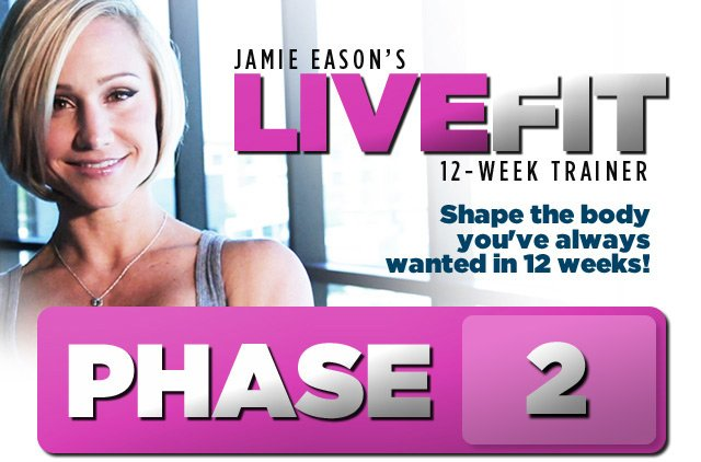 Jamie Eason's LiveFit Trainer - Phase 2