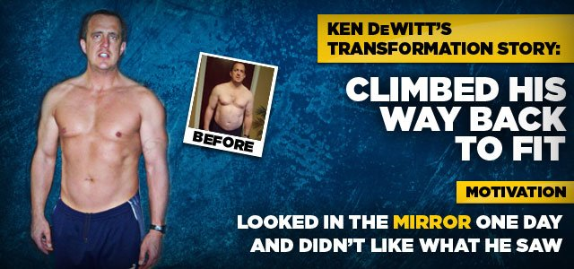 Ken Climbed His Way Back To A Fit Body!