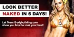 Look Better Naked In 6 Days!