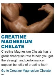 Creatine Magnesium Chelate has a  great absorption rate to help you get the strength and performance support benefits of creatine fast!*