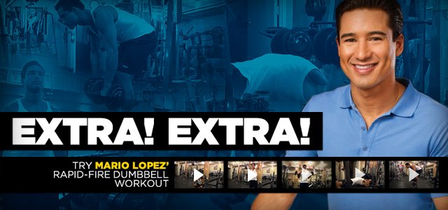 Extra! Extra! Try Mario Lopez' Rapid-Fire Dumbbell Workout