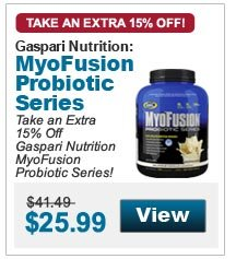 Take an Extra 15% Off Gaspari Nutrition MyoFusion Probiotic Series!