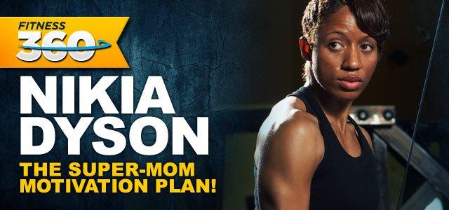 Nikia Dyson's Motivation And Inspiration!
