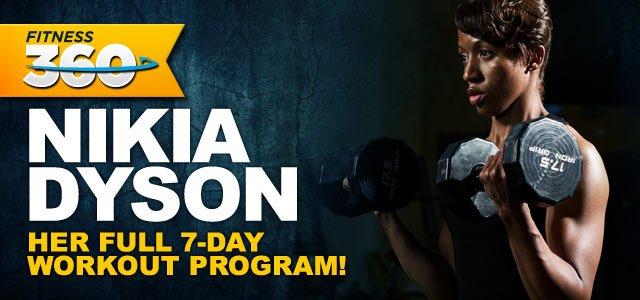 Nikia Dyson's Complete Workout Program