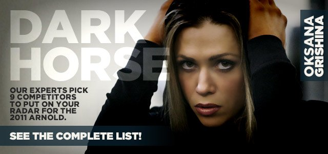 Oksana Grishina and 8 Other Darkhorses Who Could Shake Up The 2011 Arnold