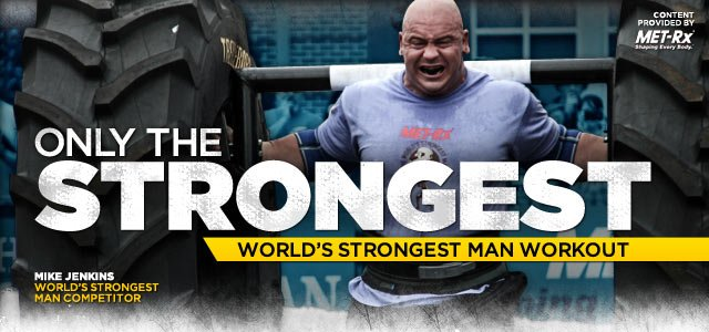Only The Strongest: Mike Jenkins' World's Strongest Man Workout