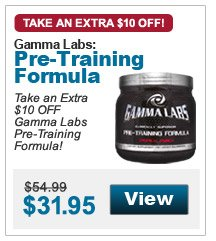 Take an Extra $10 OFF Gamma Labs Pre-Training Formula!