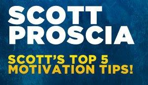 Scott Proscia's Inspiration & Motivation