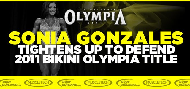 Sonia Gonzales Tightens Up To Defend 2011 Bikini Olympia Title
