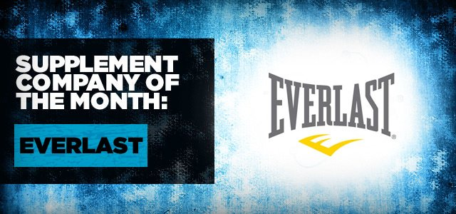 Supplement Company Of The Month: Everlast!